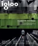 Igloo #160: Arhitectura spectacolului