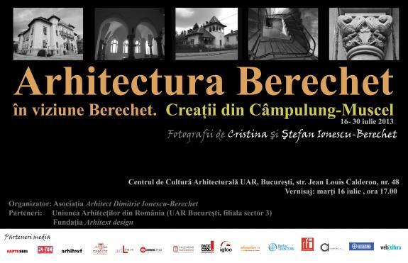 Arhitectura Berechet in viziune Berechet. Creatii din Campulung-Muscel