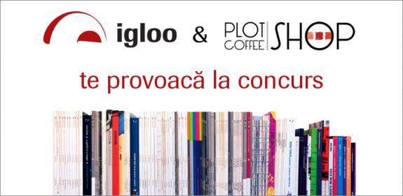 Igloomedia si Plot&Coffee SHOP te provoaca la concurs!