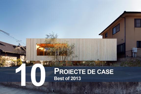 Best of 2013 - Proiecte de case