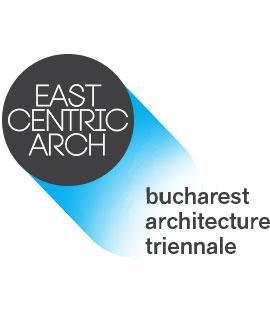 Fundatia Arhitext da startul celei de-a doua editii a Trienalei de Arhitectura East Centric