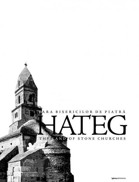 Hateg. Tara bisericilor de piatra