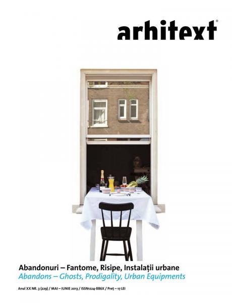 Arhitext - Abandonuri - Fantome, Risipe, Instalatii urbane